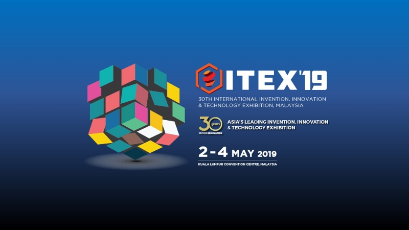 30th International Invention, Innovation & Technology Exhibition 2019 (ITEX' 19) Tech Talk
